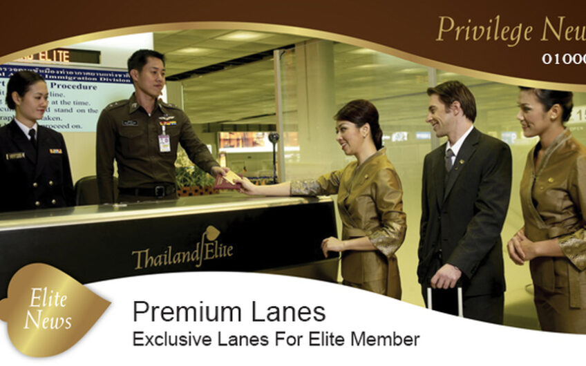 Thailand Elite – Your Privilege Visa for Long Stay in Thailand